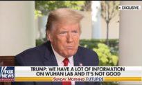 Tổng thống Trump: Chúng tôi có rất nhiều thông tin không tốt về phòng thí nghiệm Vũ Hán