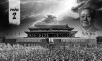 Mùa gặt chết chóc của ĐCSTQ sau 100 năm gieo trồng tội ác (Phần 2 - Kỳ 1): Hạt giống vô Thần luận được gieo trên cơ thể Trung Hoa như thế nào?