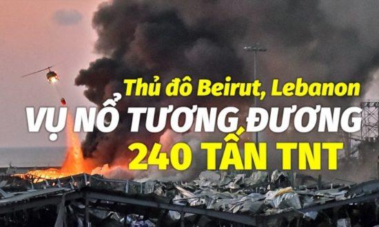 Lebanon: Vụ nổ tương đương 240 tấn thuốc nổ TNT