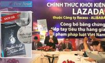 First News Trí Việt kiện Ladaza - Alibaba - Jack Ma: Cái giá đắt của 'giá rẻ'