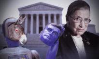 Sự điên loạn khó kiểm soát: Đảng Dân chủ tự lột mặt nạ sau cái chết của thẩm phán Ruth Bader Ginsburg