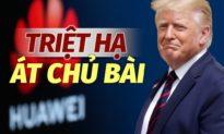 """""""Ngón đòn chí mạng"""" lên ngành công nghệ bán dẫn: Chính quyền Trump dập tắt tham vọng thống trị ngành viễn thông của ĐCS Trung Quốc"""
