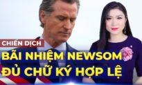TRƯA 27/4: Cuộc bãi nhiệm Thống đốc California – Gavin Newsom chính thức được kích hoạt