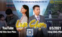 Teaser phim 'Lựa Chọn': Công chiếu ngày 8/5 - Tiết lộ về các nhân vật