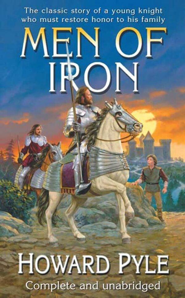 Cuốn sách kinh điển dành cho trẻ em 'Men of Iron' được viết vào năm 1891.