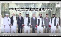 Cựu ủy viên Hoa Kỳ: Trung Quốc hình thành 'Trục liên minh mới' với Pakistan và Taliban