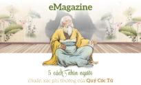 (eMagazine) 5 cách nhìn người chuẩn xác phi thường của Quỷ Cốc Tử