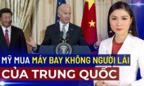 Bản tin tối 12/10: Mỹ mua máy bay không người lái do Trung Quốc sản xuất