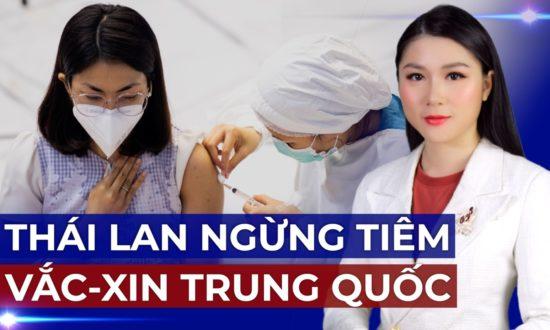 Bản tin tối 19/10: Thái Lan dừng tiêm vắc-xin Sinovac của Trung Quốc vào cuối tháng này